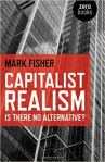 Capitalist Realism, Mark Fisher