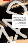 Sylvaine Bulle, Irréductibles