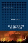 Mark Alizart, Le coup d'État climatique