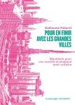 Guillaume Faburel, Pour en finir avec les grandes villes